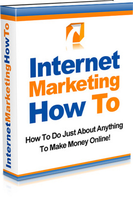 Product picture Internet Marketing How To- Make Money Online